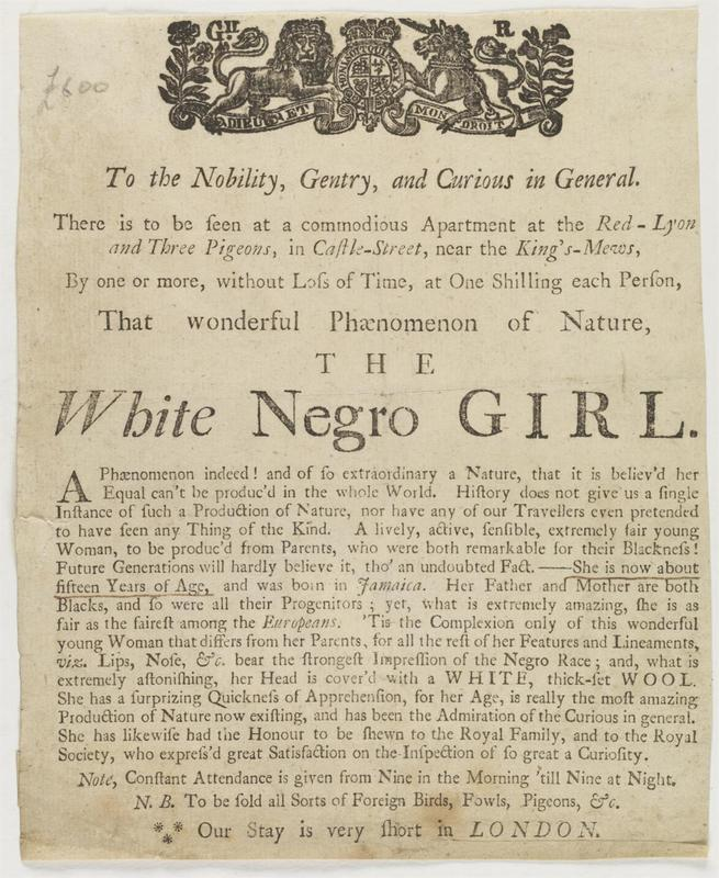The white negro girl: a phaenomenon, 1762[?], Lewis Walpole Library, Yale University Library.